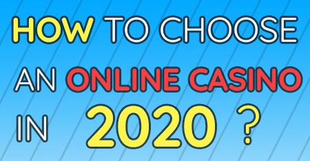 how to choose an online casino 2020