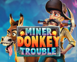 Miner Donkey Trouble slot and free spins for Miner Donkey Trouble slot