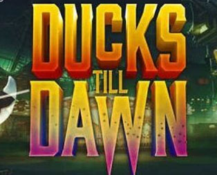 Ducks till Dawn Slot and free spins