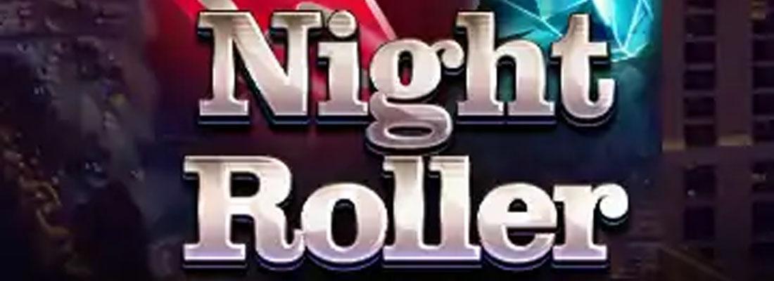 Night Roller Slot Banner