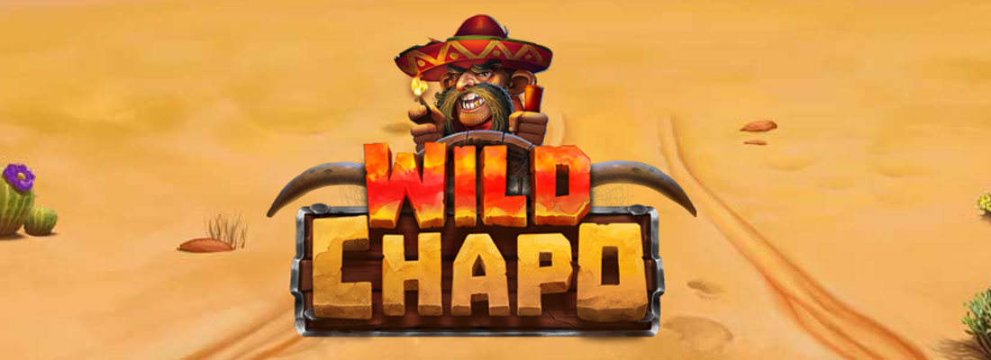 Wild Chapo Slot Banner
