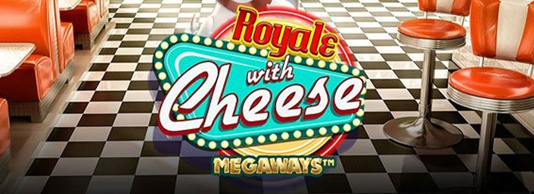 Royale with Cheese Megaways Slot Banner