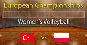 Turkey vs Poland 2021 Women's European Volleyball Championship Quarter Finals Predictions