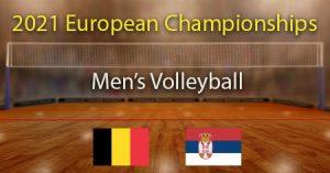 Belgium vs Serbia 2021 Men's Volleyball European Championship Predictions and Betting Tips